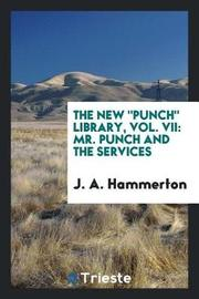 The New Punch Library, Vol. VII by J.A. Hammerton image
