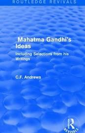 : Mahatma Gandhi's Ideas (1929) by C.F. Andrews image