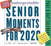 2020 389 Unforgettable Senior Moments Page-A-Day Calendar by Tom Friedman