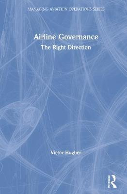 Airline Governance by Victor Hughes