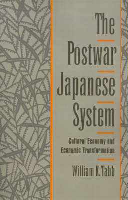 The Postwar Japanese System by William K Tabb image