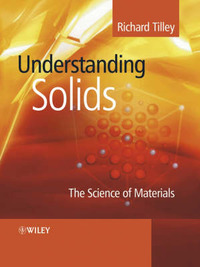 Understanding Solids: The Science of Materials by Richard J.D. Tilley image