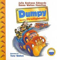 Dumpy and the Firefighters by Julie Andrews Edwards image