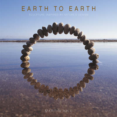 Earth to Earth by Martin Hill