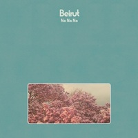 No No No (Coloured Vinyl) by Beirut