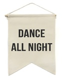 The Rise and Fall: Dance All Night - Decorative Banner