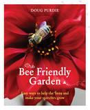 The Bee Friendly Garden by Doug Purdie