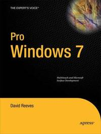 Pro Windows 7 Multitouch and Microsoft Surface Development by D. Reeves image