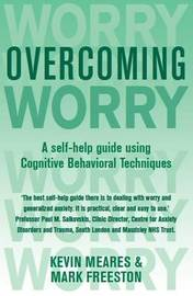 Overcoming Worry and Generalised Anxiety Disorder by Kevin Meares image
