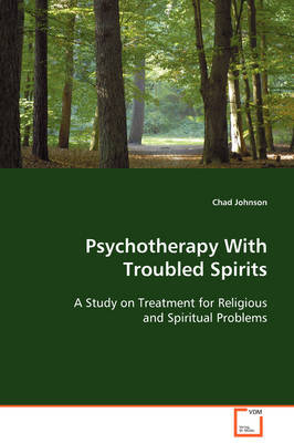 Psychotherapy with Troubled Spirits by Chad Johnson image