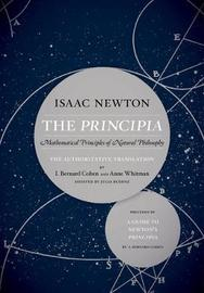 The Principia: The Authoritative Translation and Guide by Isaac Newton
