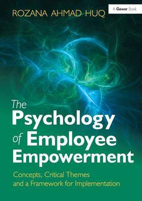 The Psychology of Employee Empowerment by Rozana Ahmad Huq image
