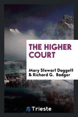 The Higher Court by Mary Stewart Daggett image