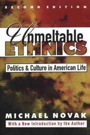 Unmeltable Ethnics by Michael Novak image
