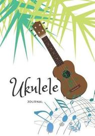 Ukulele Journal by Notebooks For All