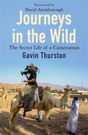 Journeys in the Wild by Gavin Thurston image