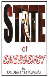 State of Emergency by Jawanza Kunjufu