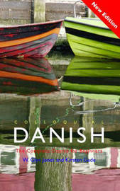 Colloquial Danish: The Complete Course for Beginners by W.Glyn Jones image
