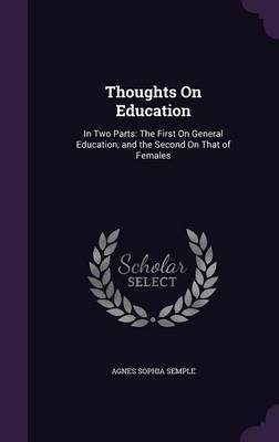 Thoughts on Education by Agnes Sophia Semple image