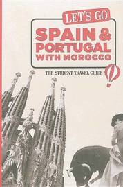 Let's Go Spain and Portugal with Morocco: The Student Travel Guide by Harvard Student Agencies, Inc. image