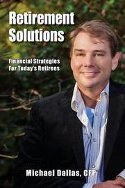 Retirement Solutions by Michael Dallas