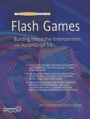 The Essential Guide to Flash Games by Jeff Fulton image