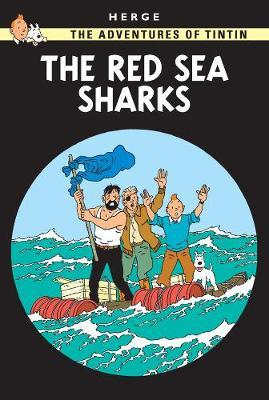 The Red Sea Sharks (The Adventures of Tintin #19) by Herge