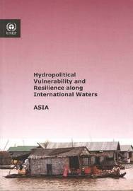 Hydropolitical Vulnerability and Resilience Along International Waters by United Nations image