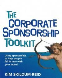 The Corporate Sponsorship Toolkit by Kim Skildum-Reid