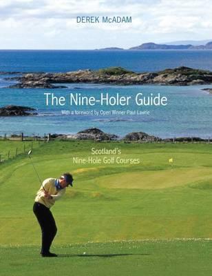 The Nine-Holer Guide by Derek McAdam image