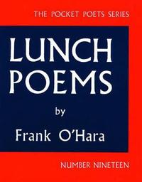 Lunch Poems by Frank O'Hara image