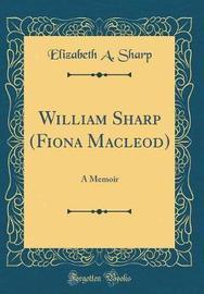 William Sharp (Fiona MacLeod) by Elizabeth A Sharp image
