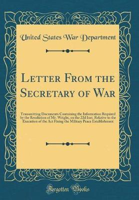Letter from the Secretary of War by United States War Department