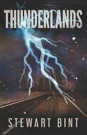 Thunderlands by Stewart Bint