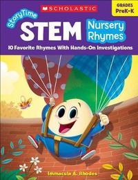 Storytime Stem: Nursery Rhymes by Immacula A Rhodes