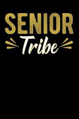Senior Tribe by Graduation Journals & Notebooks Ltd
