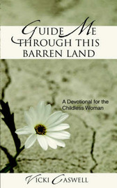 Guide Me Through This Barren Land by Vicki Caswell image