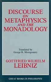Discourse On Metaphysics And The Monadology by G.W. Leibniz image