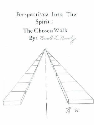 Perspectives Into The Spirit by Russell L. Newcity