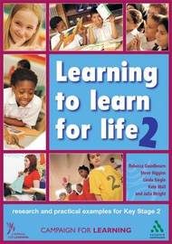 Learning to Learn for Life 2: Research and Practical Examples for Key Stage 2 by Campaign for Learning image