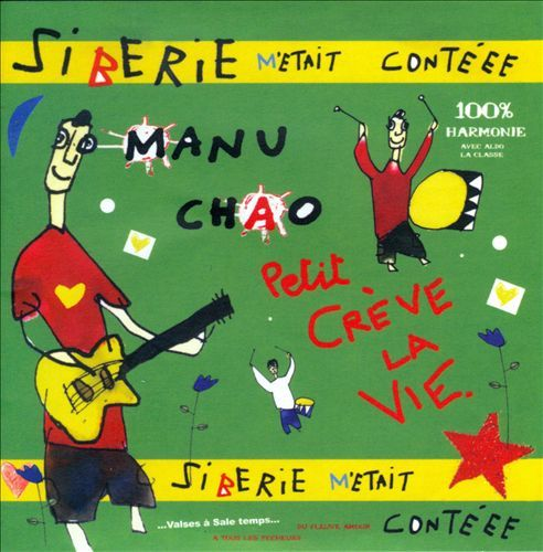 Siberie M Etait Contee by Manu Chao