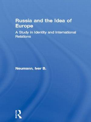 Russia and the Idea of Europe by Iver B. Neumann image