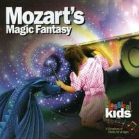 Mozart's Magic Fantasy by Various Artists