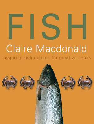 Fish by Baroness Claire Macdonald
