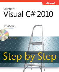 Microsoft Visual C# 2010 Step by Step by John Sharp image