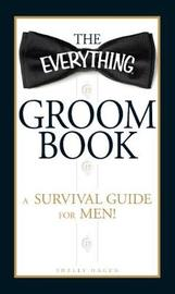 The Everything Groom Book by Shelly Hagen image