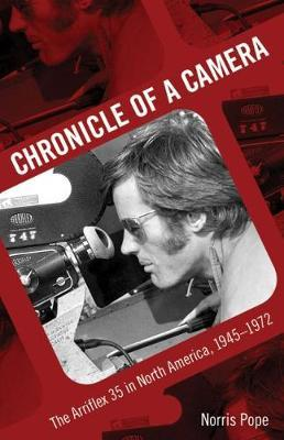 Chronicle of a Camera by Norris Pope