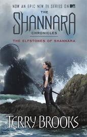 The Elfstones Of Shannara: TV tie-in edition by Terry Brooks