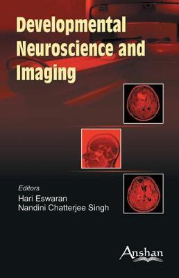 Developmental Neuro Science and Imaging by Hari Eswaran image