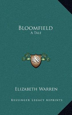 Bloomfield: A Tale by Elizabeth Warren image